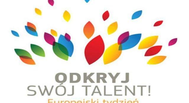 """Europejski Tydzień Umiejętności Zawodowych """"Odkryj swój talent"""" 2019"""